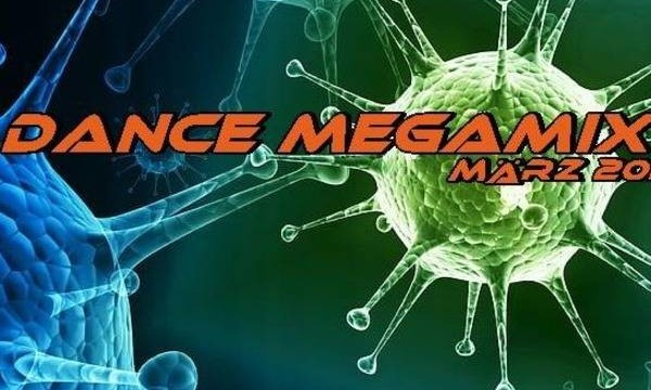 Dance Megamix March 2020 mixed by Dj Miray