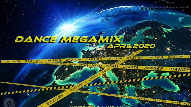 Dance Megamix April 2020 mixed by Dj Miray