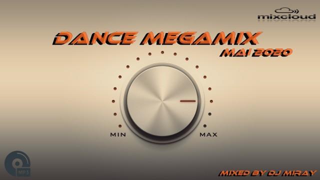 Dance Megamix May 2020 mixed by Dj Miray