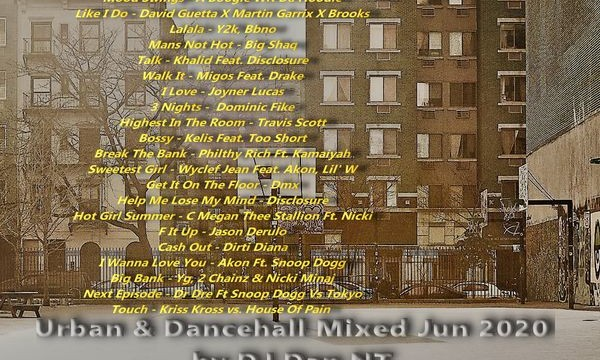 Urban & Dancehall Mixed Jun 2020 by DJ Dan NT