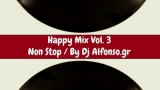 Happy Warm Up Mix 3 – Dj Alfonso.gr