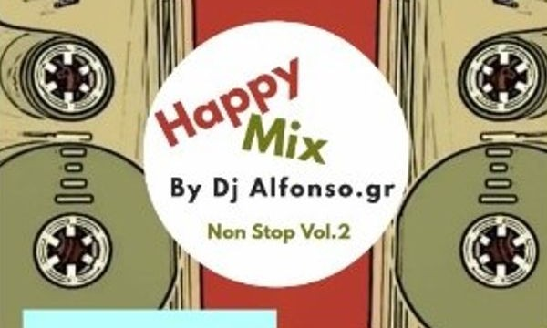 Happy Warm Up Mix 2 – Dj Alfonso.gr