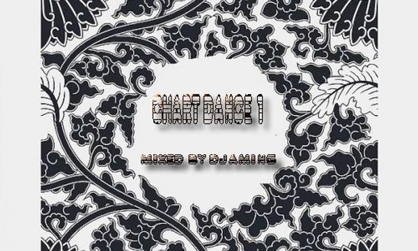 Chart Dance 1 (2020 Mixed by Djaming)