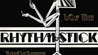Rhythm Stick – 60s Mix (2020 Mixed by Djaming)