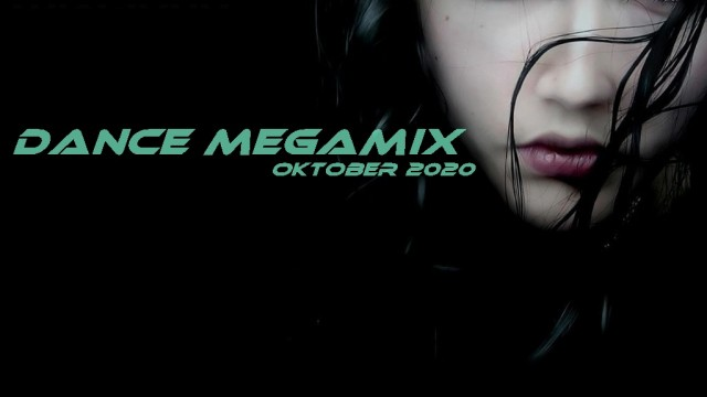 Dance Megamix Oktober 2020 mixed by Dj Miray