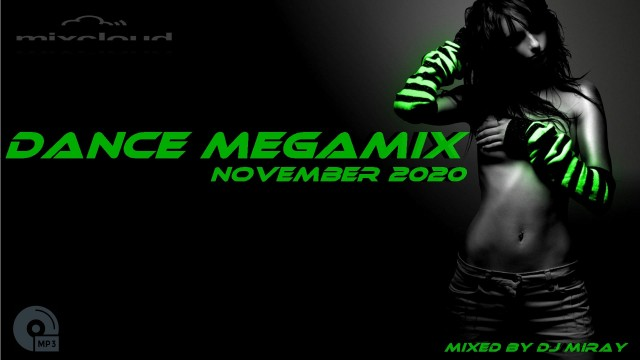 Dance Megamix November mixed by Dj Miray