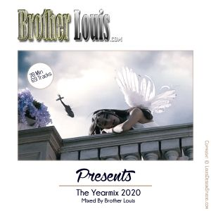 Brother Louis Yearmix 2020