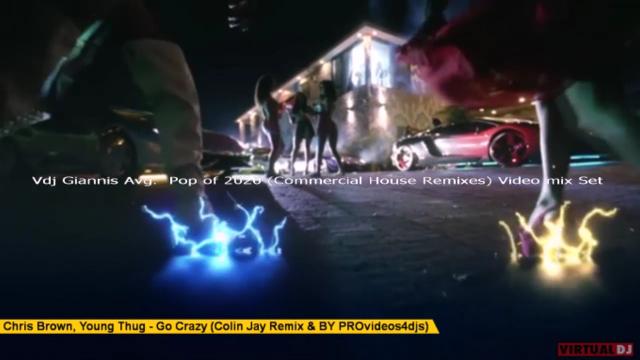 Vdj Giannis Avg. Pop Of 2020 ( Commercial House Remixes) Video Mix Set