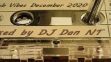 Club Vibes December 2020 Mixed by DJ Dan NT