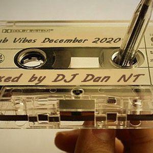 Club Vibes December 2020 Mixed by DJ Dan NT