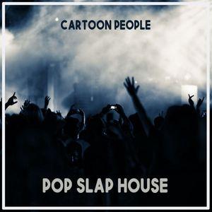 Cartoon People Pop Slap House Jan 2021 Mixed by DJ Dan NT