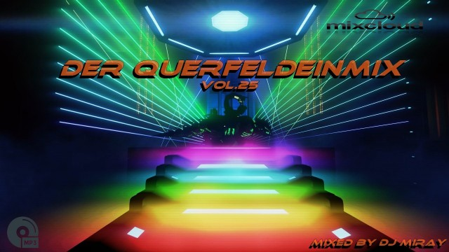 Der Querfeldein Mix Vol.25 mixed by Dj Miray