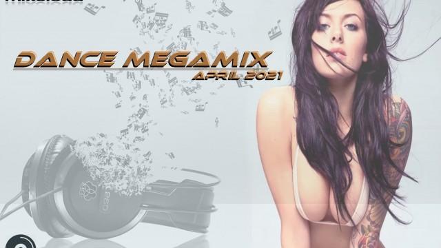 Dance Megamix April 2021 mixed by Dj Miray
