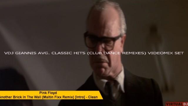 VDJ GIANNIS AVG. CLASSIC HITS ( CLUB DANCE REMIXES) VIDEOMIX SET