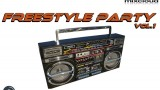 Freestyle Party Vol.1 mixed by Dj Miray
