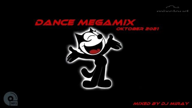 Dance Megamix Oktober 2021 mixed by Dj Miray